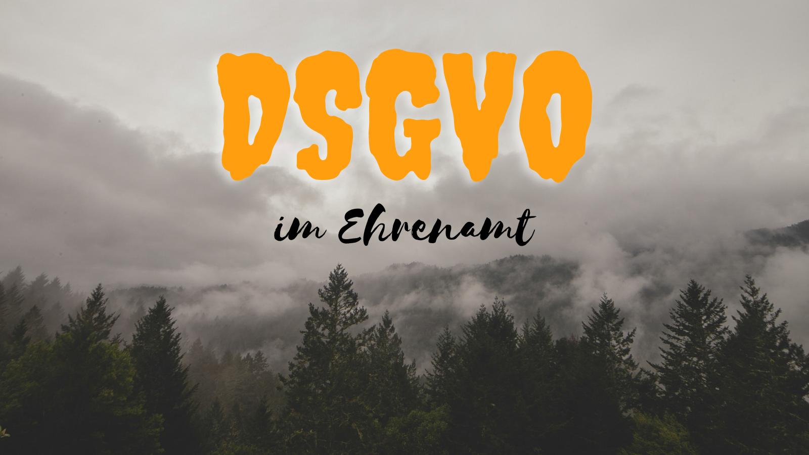 DSGVO im Ehrenamt